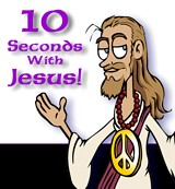 10 Seconds With Jesus - Cartoon Series